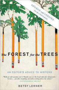 Buy The Forest for the Trees: An Editors' Advice to Writers book