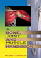 Buy A Bone, Joint and Muscle Handbook book