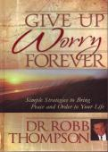Buy Give Up Worry Forever book