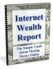Internet Wealth Report