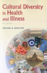 Cultural Diversity in Health and Illness...
