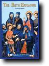 The Faith Explained 3rd Edition book