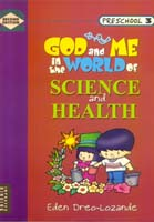 God & Me in the World of Science & Health