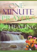 One Minute Prayers for Healing book