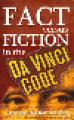 Fact Versus fiction in the Da Vinci code book